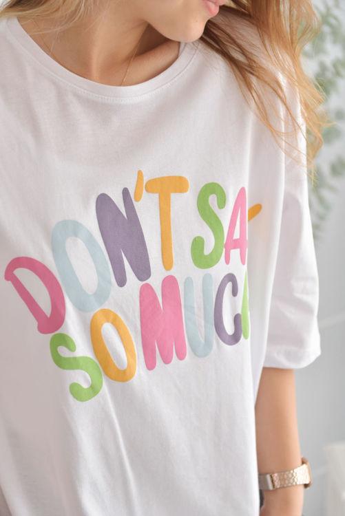 6001 Don't Say Baskılı Tshirt resmi